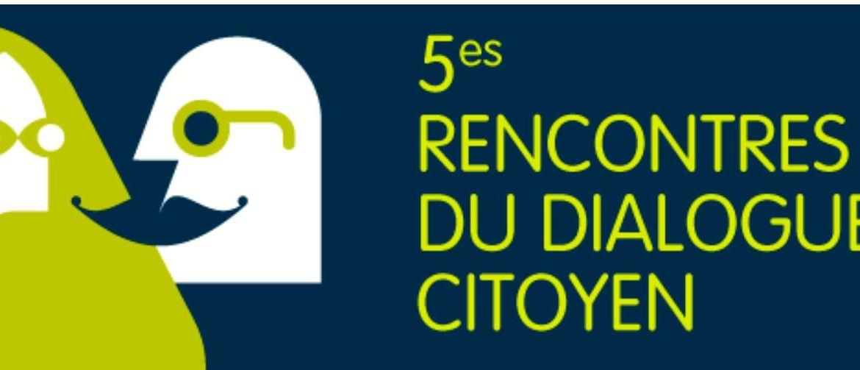 5es rencontres du dialogue citoyen